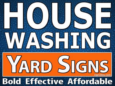 Yard Sign House Wash